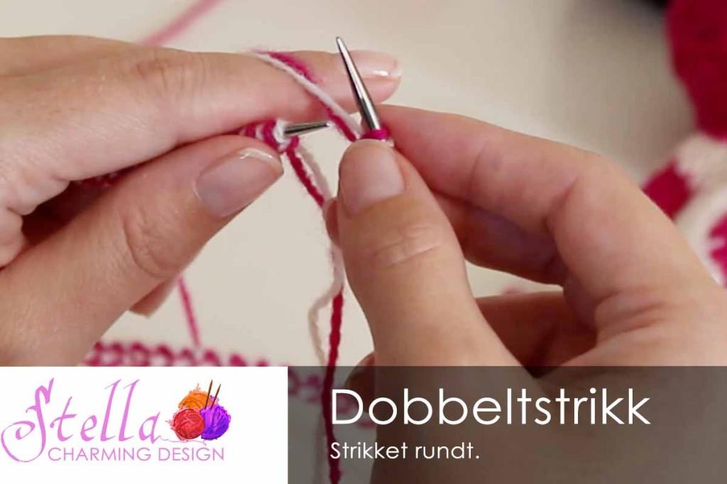 Lær å strikke dobbeltstrikk rundt.