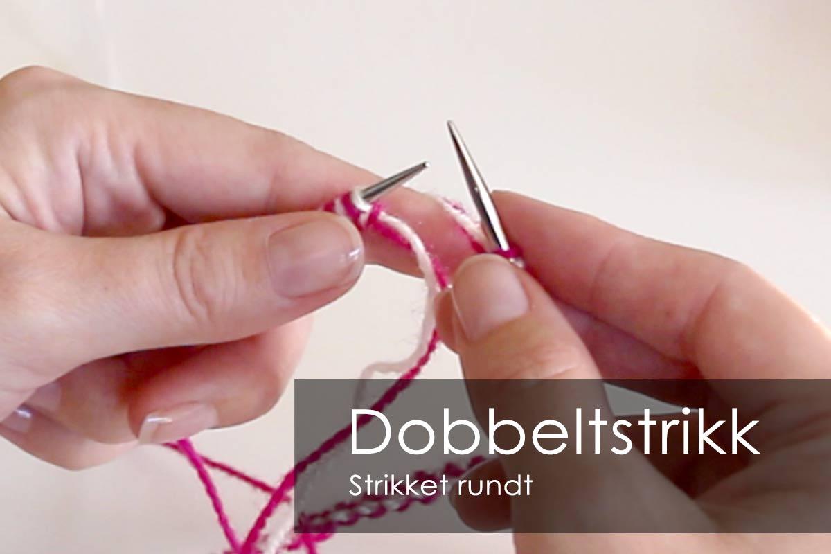 dobeltstrikk-rundt-tutorial