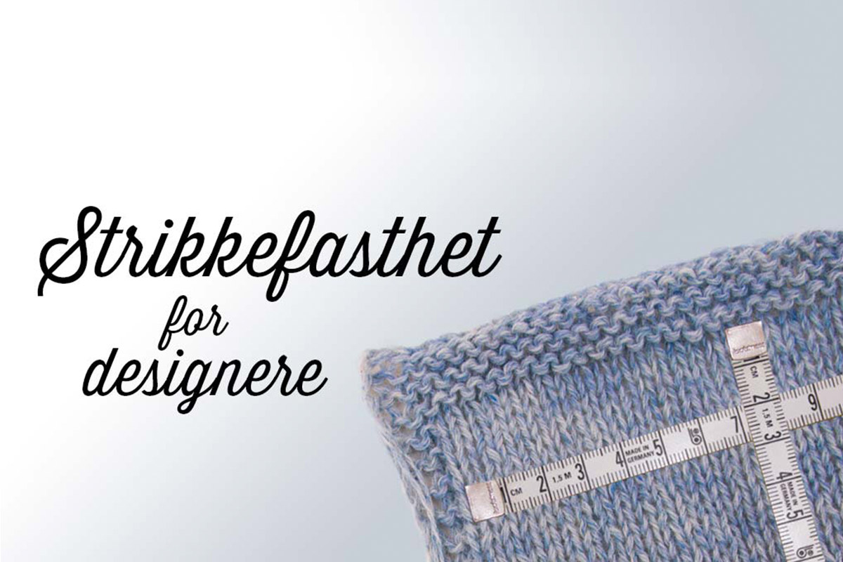 strikkefasthet for designere